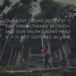 John Stott Quote Love Truth TheMajestysMen Image Graphic