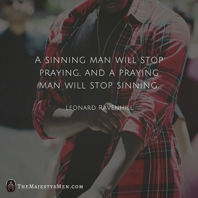 sinning praying man leonard ravenhill quote