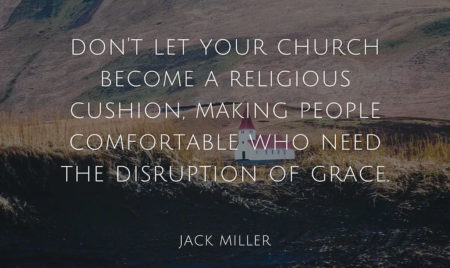 grace church jack miller quote