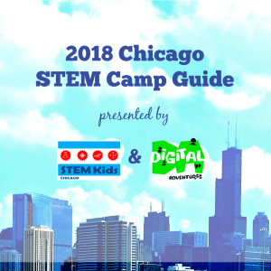 Guide to STEM Camps in Chicago