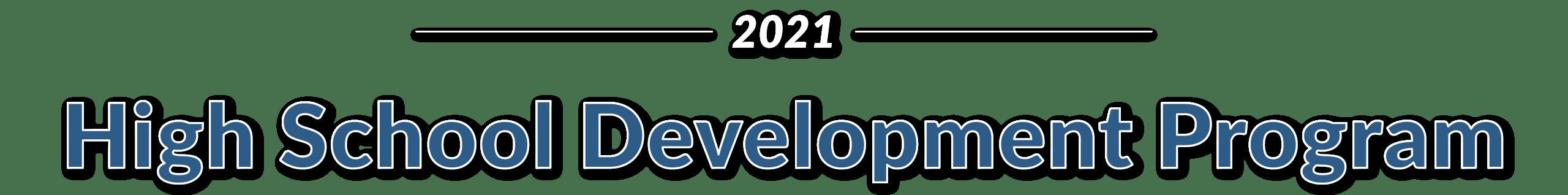 High School Development Program