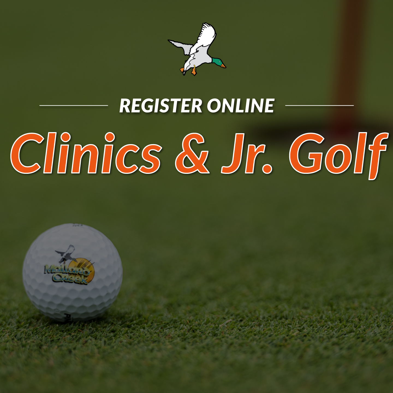 Clinics and Jr. Golf