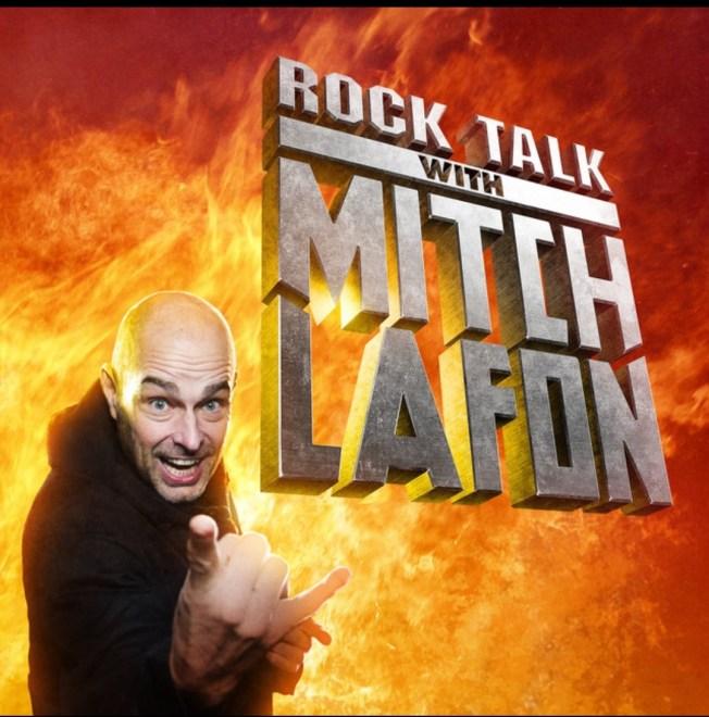Följ Mitch Lafon och hans Rock Talk Pod.