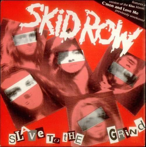 """Skid Row – """"Slave To The Grind"""" (Singel) 28 år."""