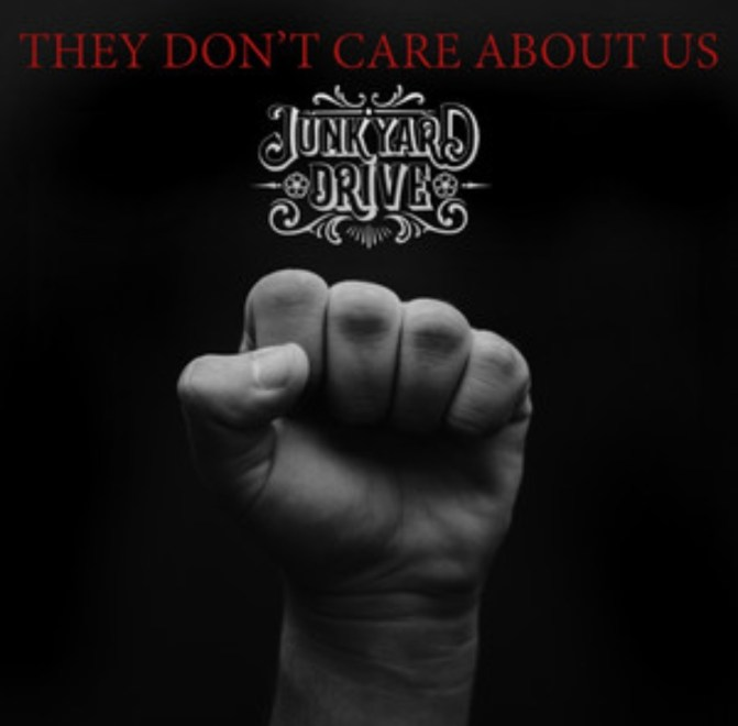 "Ny Video: ""Junkyard Drive – They Don't Care About Us (Official video)"""