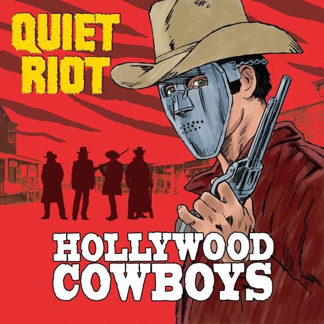 """Quiet Riot släpper nytt album 8 November betitlat """"Hollywood Cowboys""""."""