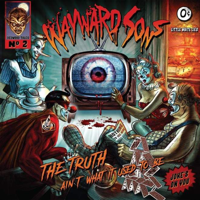 "Ny Video: ""Wayward Sons – ""Joke's On You"" (Official Music Video) #RockAintDead""."