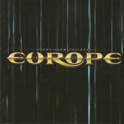 """Europe – """"Start From The Dark"""" 15 år."""