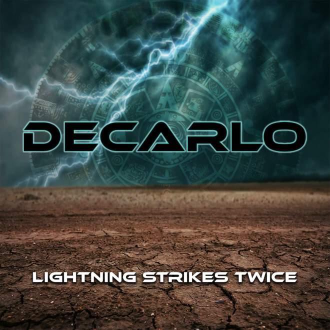 "Ny Video: DECARLO – ""Lightning Strikes Twice""."