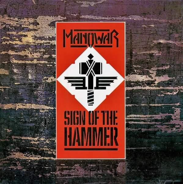 """Manowar – """"Sig Of The Hammer"""" 35 år."""