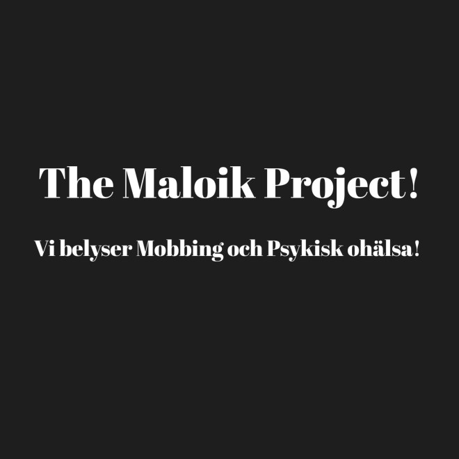 The Maloik Project!