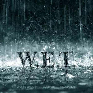 """W.E.T – """"s/t"""" 10 år."""