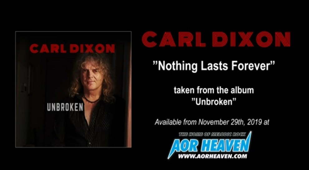 """Ny Video: Carl Dixon – """"Nothing Lasts Forever""""."""
