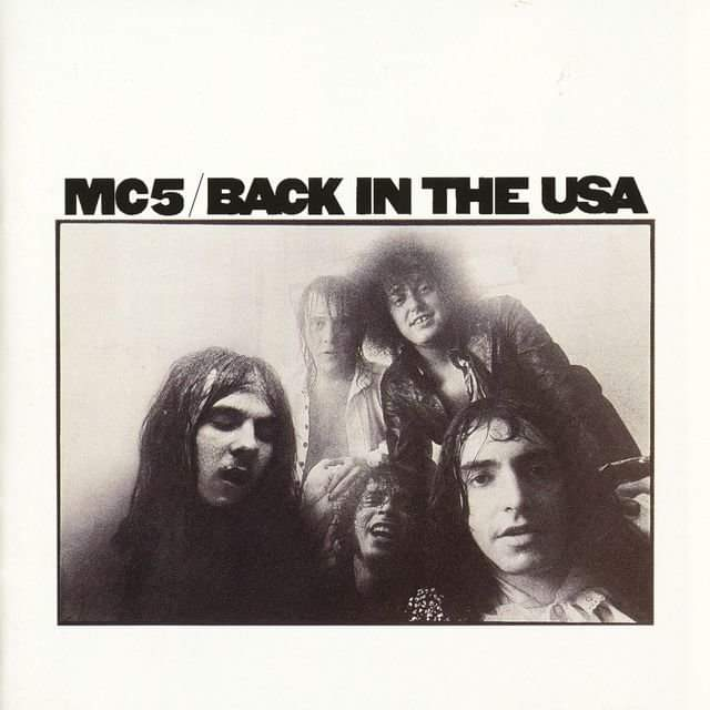 "MC5 – ""Back In The U.S.A"" 50 år."