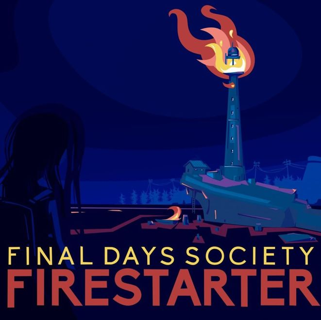 Skivrecension: Final Days Society – Firestarter.