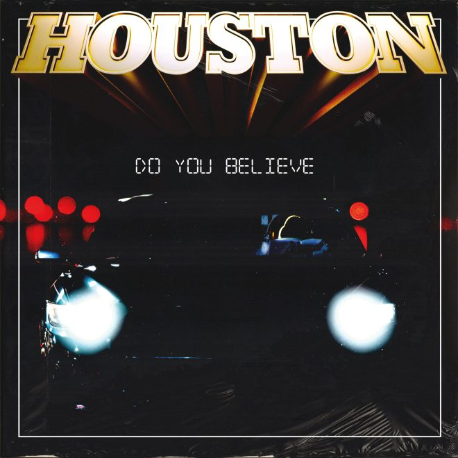 "Ny singel: Houston – ""Do You Believe""."