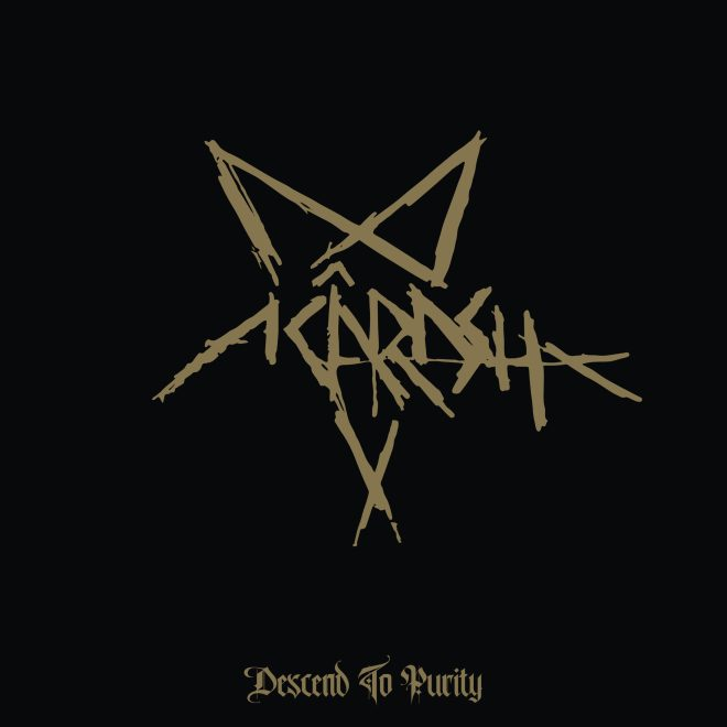 Acârash – Descend to Purity