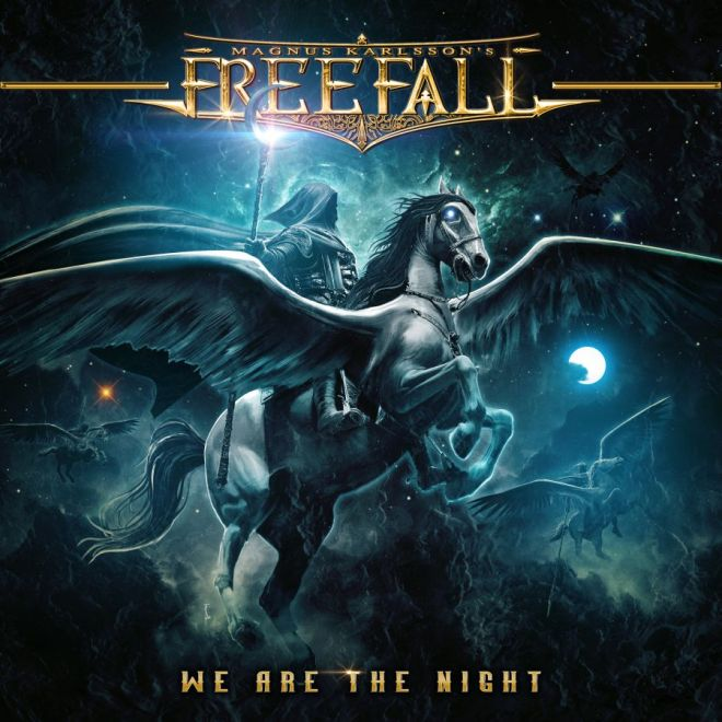 "Ny Skivrecension: Magnus Karlsson´s Freefall – ""We are the night"""