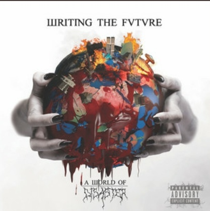 """Ny EP: Writing The Future – """"A World Of Disaster"""""""