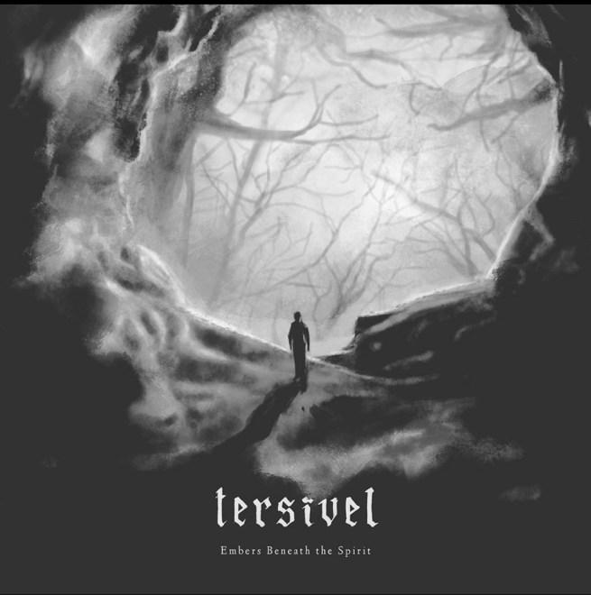 "New Singel: Tersivel – ""Embers Beneath The Spirit""."