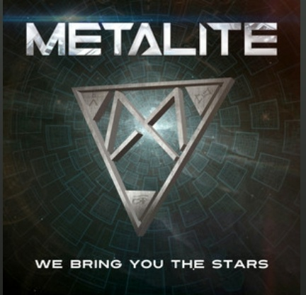 "Ny Video: Metalite – ""We Bring You The Stars""."