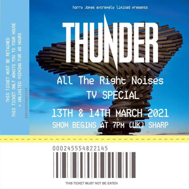 THUNDER ANNOUNCE'ALL THE RIGHT NOISES' TV SPECIAL ONLINE SHOW FEATURES LIVE PERFORMANCES AND Q&A
