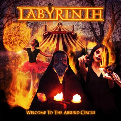 "Ny Skivrecension: Labyrinth – ""Welcome To The Absurd Circus""."