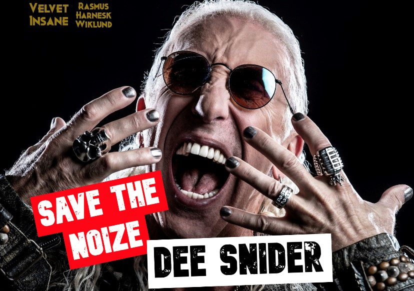 Dee Snider till Save The Noize version 2!