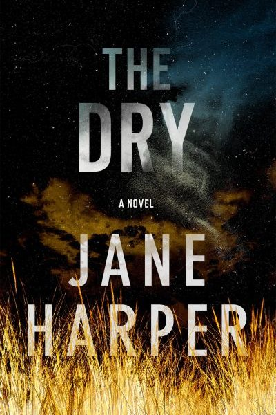 The Dry by Jane Harper book cover