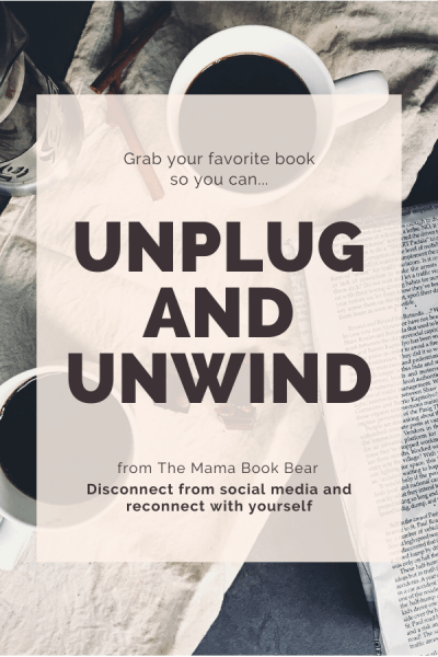 Unplug and Unwind (with a Book)