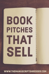 book pitches that sell-www.themanuscriptshredder.com