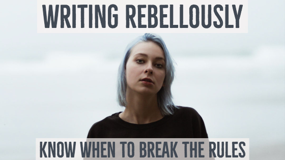 Writing Rebelliously