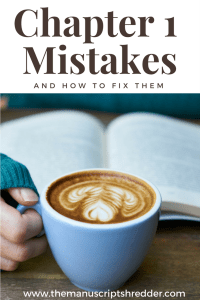 Chapter 1 Mistakes-www.themanuscriptshredder.com