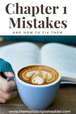 Chapter 1 Mistakes-www.themanuscriptshredder.com