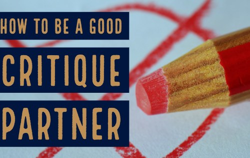 Critique Partner tips-www.themanuscriptshredder.com