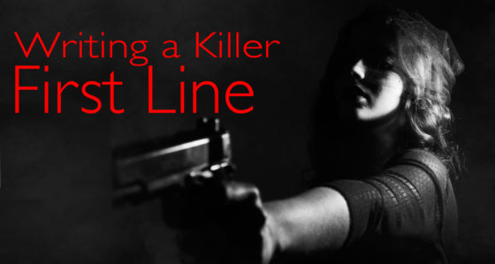 Writing a killer first line