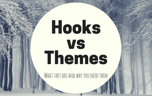 Hooks vs Themes-www.themanuscriptshredder.com
