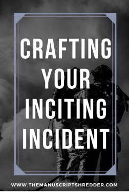 crafting your inciting incident