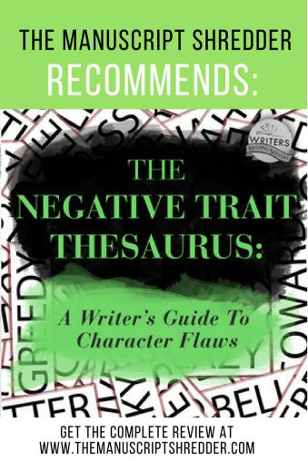 negative trait thesaurus review-www.themanuscriptshredder.com