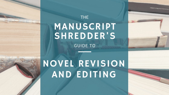 Novel Revision and Editing Guide