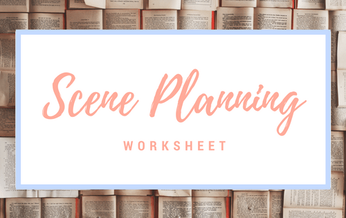 Scene Planning worksheet-www.themanuscriptshredder.com