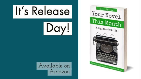 Your Novel This Month Release Day