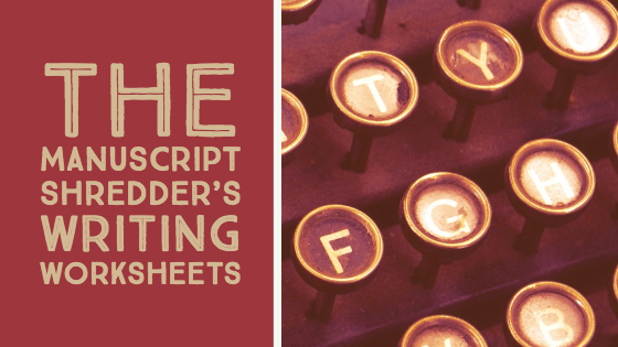 writing worksheets-www.themanuscriptshredder.com
