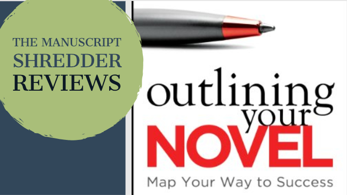 Outlining Your Novel Review