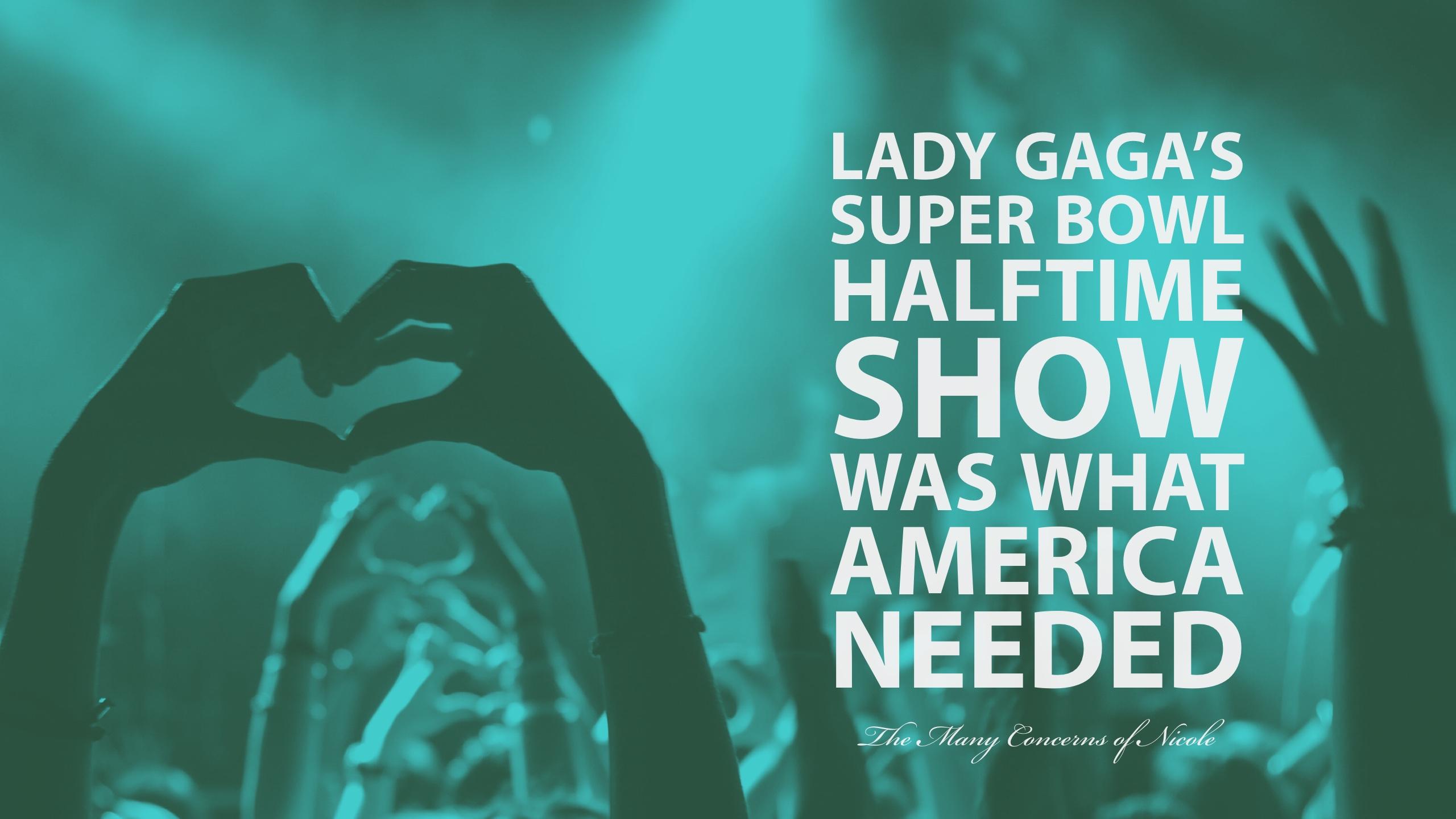 Gaga's Super Bowl