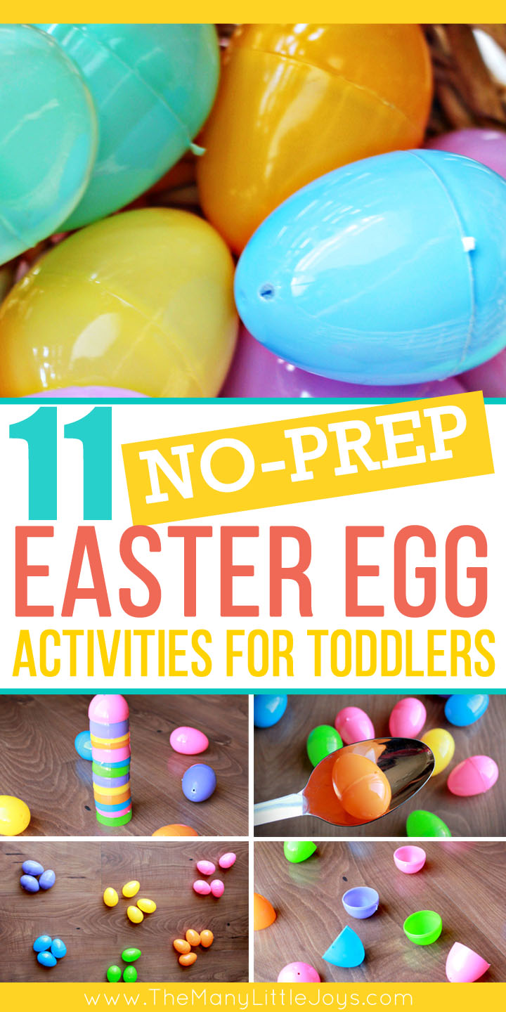 Need a way to keep your toddler busy until the Easter bunny arrives? These simple activities require absolutely NO prep (assuming you have a few plastic eggs lying around), and they'll provide hours of entertainment.