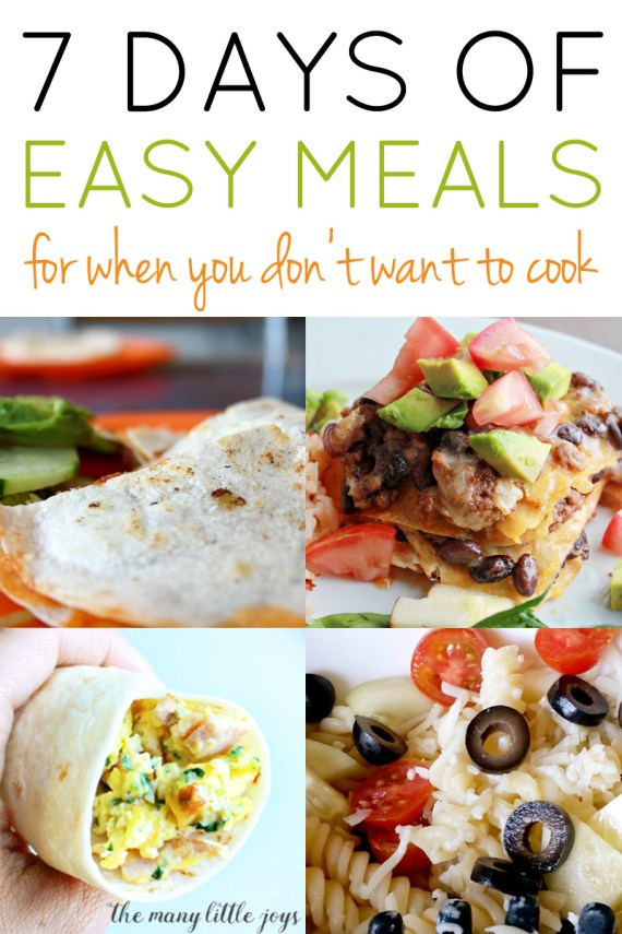 For those nights when you really don't feel like cooking, here's a list of a week's worth of quick and easy meals that are super kid-friendly.