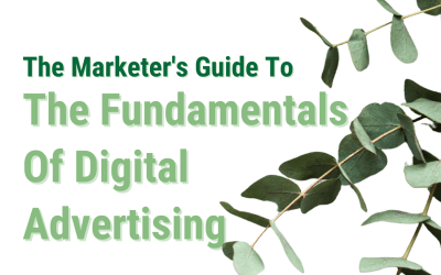 The Fundamentals Of Digital Advertising