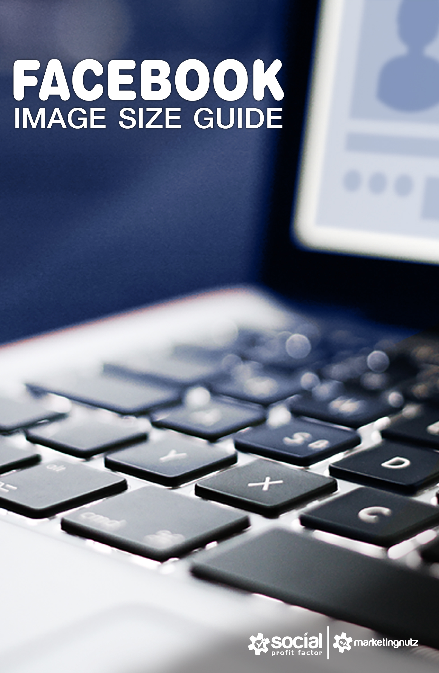 You Need This Facebook Image Size Guide And Templates To
