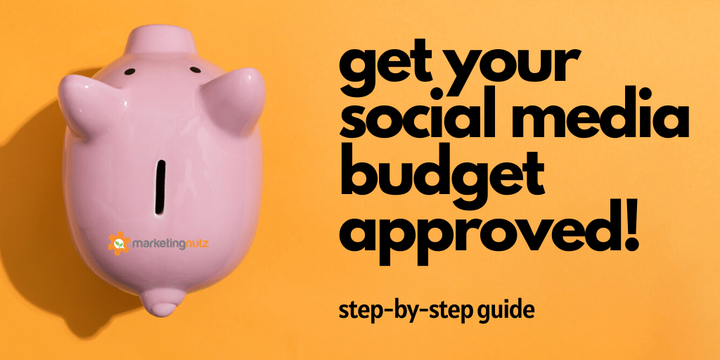How to Get Your Social Media Digital Marketing Budget Approved 2020